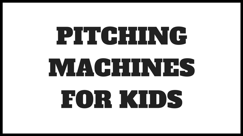 Best Pitching Machine for Kids