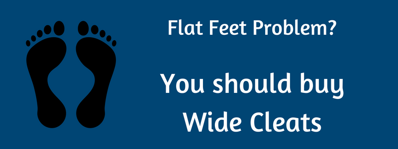 Wide Cleats for Flat Feet Players