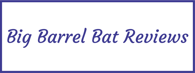 Big barrel Bats Review