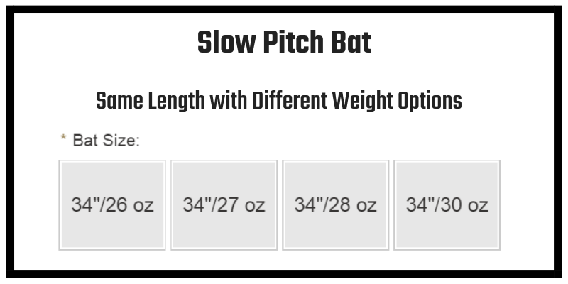 Slowpitch Bat of Different Weight