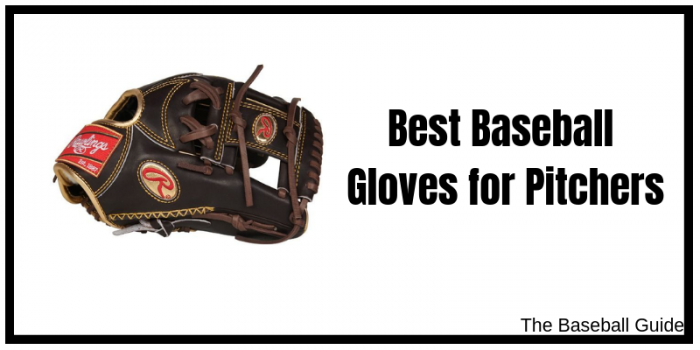 Best Pitcher's Glove in 2019