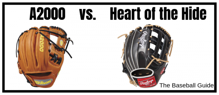 Wilson A2000 vs  Rawlings Heart of the Hide: A Detailed Comparison