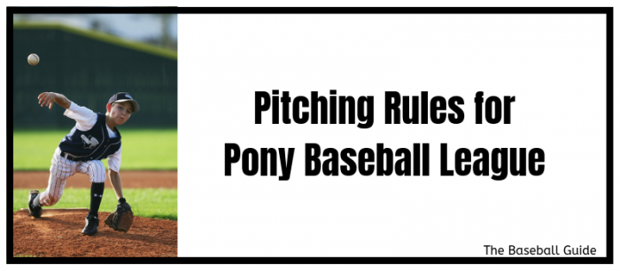 Pitching Rules for 2019 Pony League