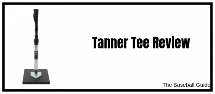 Tanner Batting Tee Review 2019